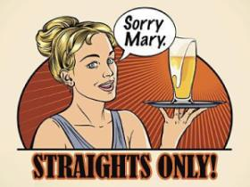Sorry Mary - Straights Only